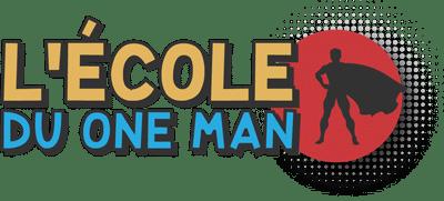 L'Ecole du One Man